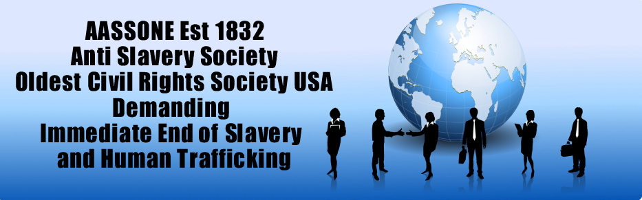 Anti Slavery Civil Rights Abolitionist Oldest Society AASSONE